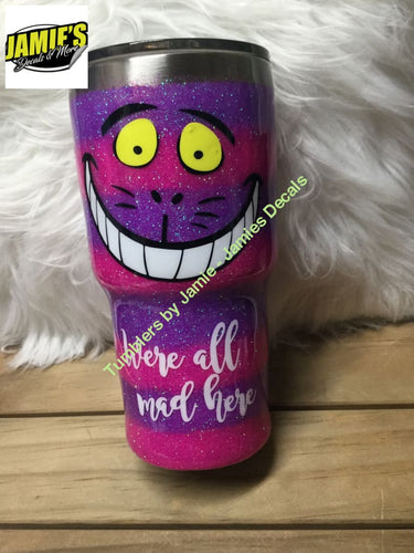We're all mad here Glitter Tumbler- Alice and wonderland - personalized Tumbler - Made to order. - Jamies Decals