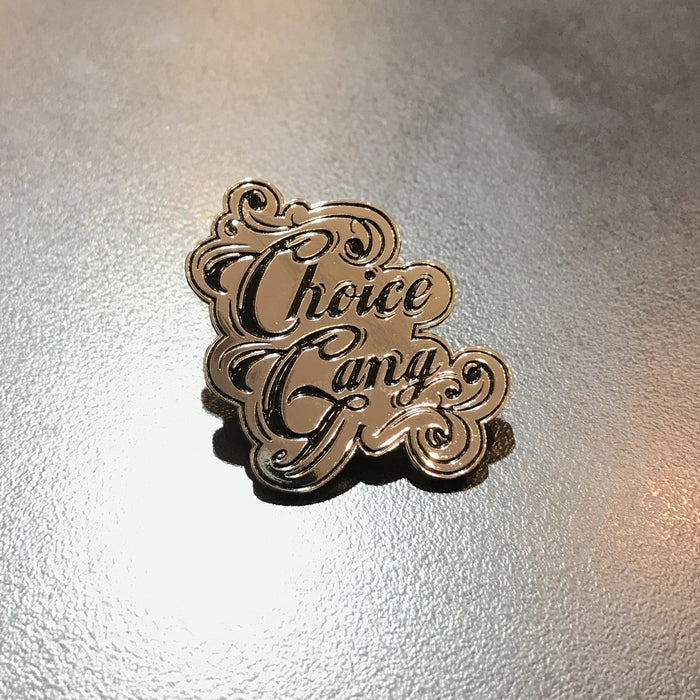 #ChoiceGang 'Gang's All Here' Enamel Pin