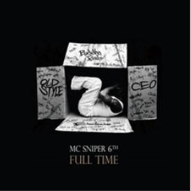 엠씨 스나이퍼 MC Sniper Vol. 6 - Full Time