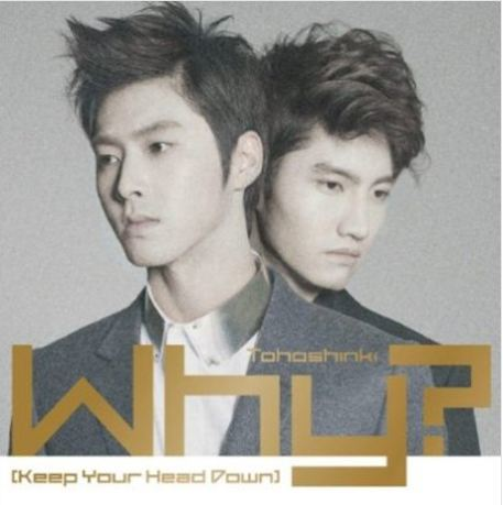 동방신기 Thoshinki (TVSQ)  Why? (Keep Your Head Down)  CD+DVD