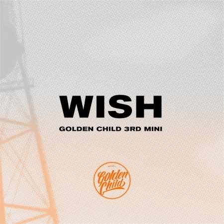 [Pre-Order] 골든차일드 (GOLDEN CHILD) 3RD MINI ALBUM - WISH