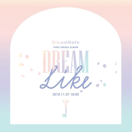 [Pre-Order] DREAMNOTE 1ST SINGLE ALBUM - DREAMLIKE