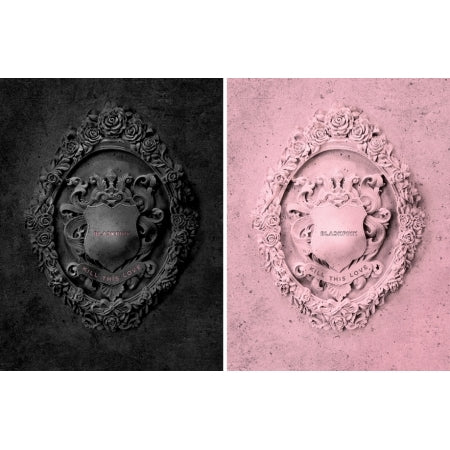 BLACKPINK 2nd Mini Album - KILL THIS LOVE