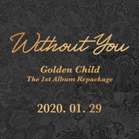 [Pre-Order] Golden Child 1st Repackage Album - Without You