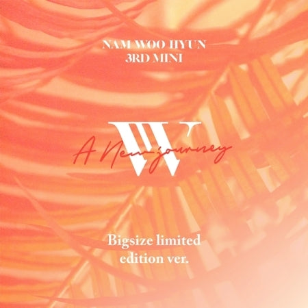 (Limited Edition) Nam Woo Hyun 3rd Mini Album - A NEW JOURNEY