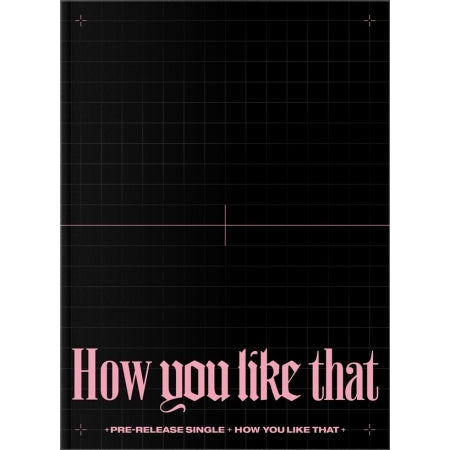 [Pre-Order] (Special Edition) BLACKPINK Single Album - How You Like That