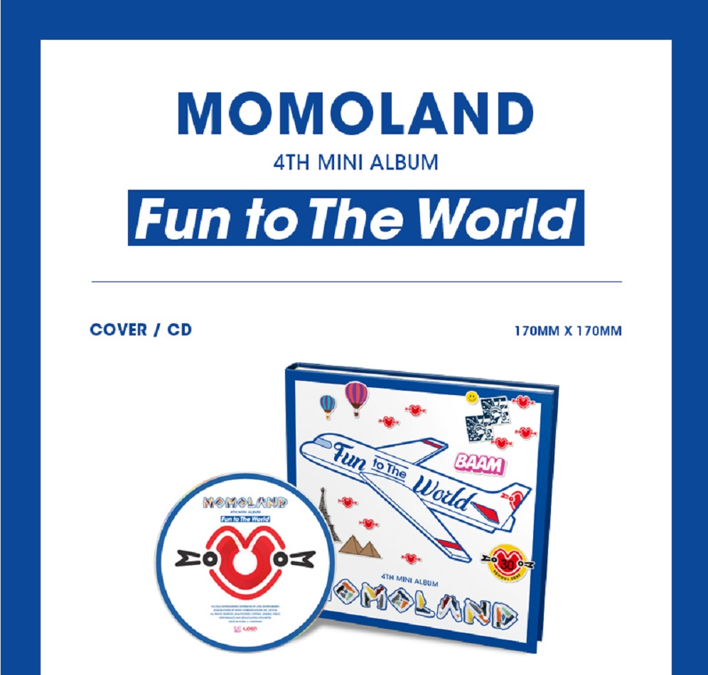 MOMOLAND 4TH MINI ALBUM - FUN TO THE WORLD