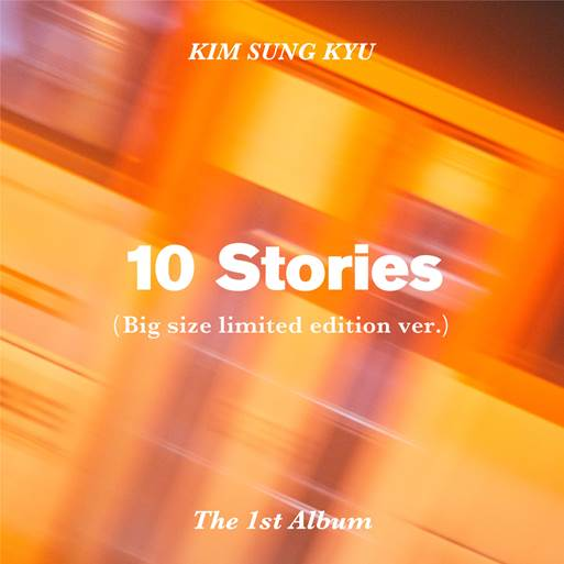 김성규 KIM SUNG KYU 1ST ALBUM - 10 STORIES (BIG SIZE LIMITED EDITION VER.)