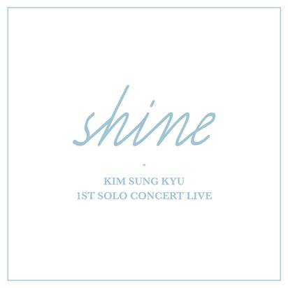 [Pre-Order] 김성규 KIM SUNGYU 1ST SOLO CONCERT LIVE [Shine](2CD)