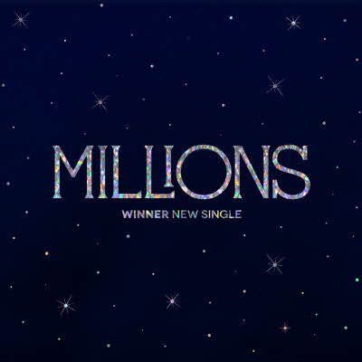 [Pre-Order] WINNER NEW SINGLE - MILLIONS
