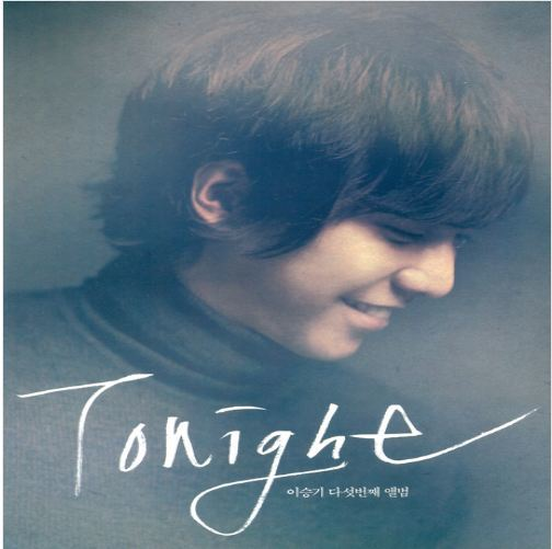 이승기 Lee Seung Gi Vol. 5 - Tonight