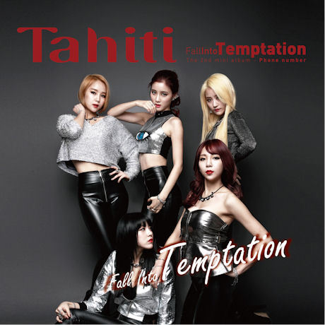 타히티 Tahiti Mini Album Vol. 2 - Fall Into Temptation