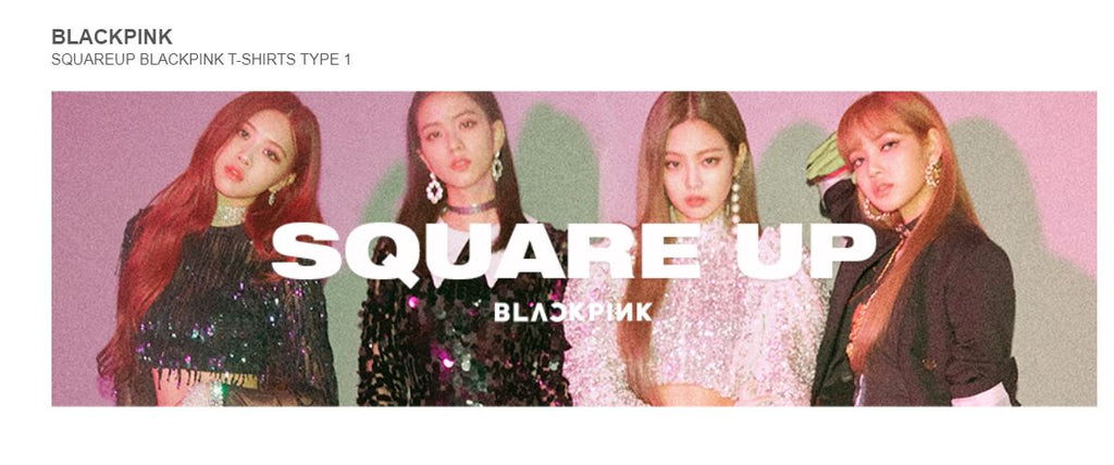 BLACKPINK  YG Official Goods SQUAREUP BLACKPINK T-SHIRTS TYPE 1