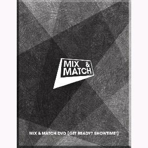 믹스 앤 매치 Mix & Match DVD [Get Ready? Showtime!]