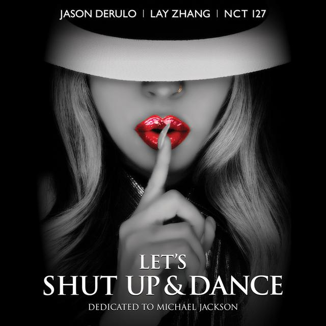 A TRIBUTE TO MICHAEL JACKSON [LET'S SHUT UP & DANCE] FEAT. LAY(EXO), NCT 127 OFFICIAL POSTER