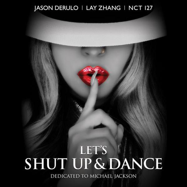 A TRIBUTE TO MICHAEL JACKSON [LET'S SHUT UP & DANCE] FEAT. LAY (EXO), NCT 127