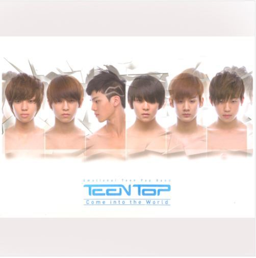 틴탑 TeenTop Come into the World