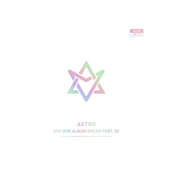 아스트로 ASTRO 5TH MINI ALBUM [LIMITED EDITION] - DREAM PART.02 (WITH VER.)