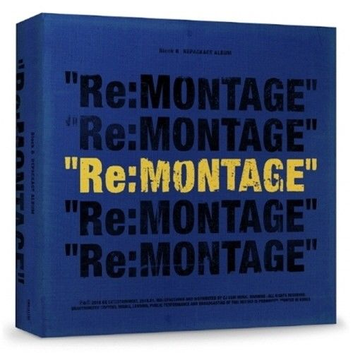 BLOCK B 6th Mini Album Repackaged - RE:MONTAGE