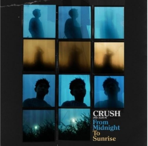 Crush 2nd Album - From Midnight to Sunrise