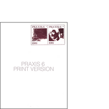 PRAXIS 6 – PRINT VERSION