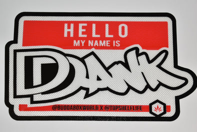HELLO MY NAME IS DANK DAB MAT