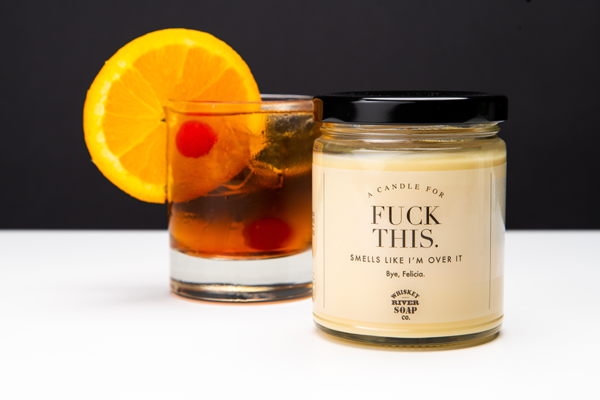 Fuck This Soy Candle