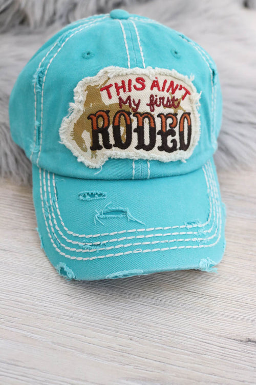 This Ain't My First Rodeo Vintage Hat (Turquoise)