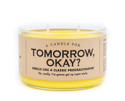 Tomorrow OK? Soy Candle