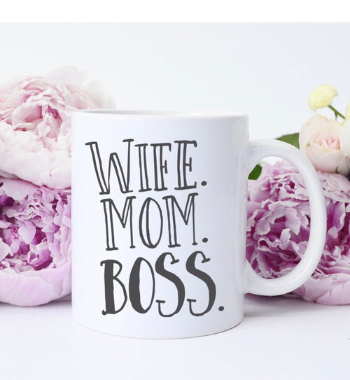 Wife. Mom. Boss. Coffee Mug