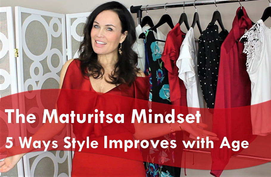 5 Ways Style Improves with Age | The Maturista Mindset