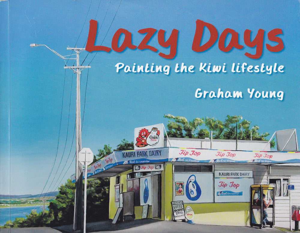 Lazy Days - grahamyoungartist.com - Original Artwork and Prints by New Zealand Artist Graham Young