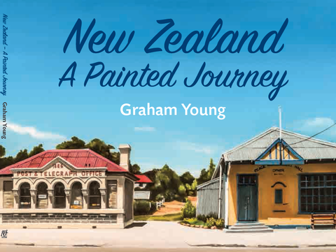 New Zealand A Painted Journey - grahamyoungartist.com - Original Artwork and Prints by New Zealand Artist Graham Young