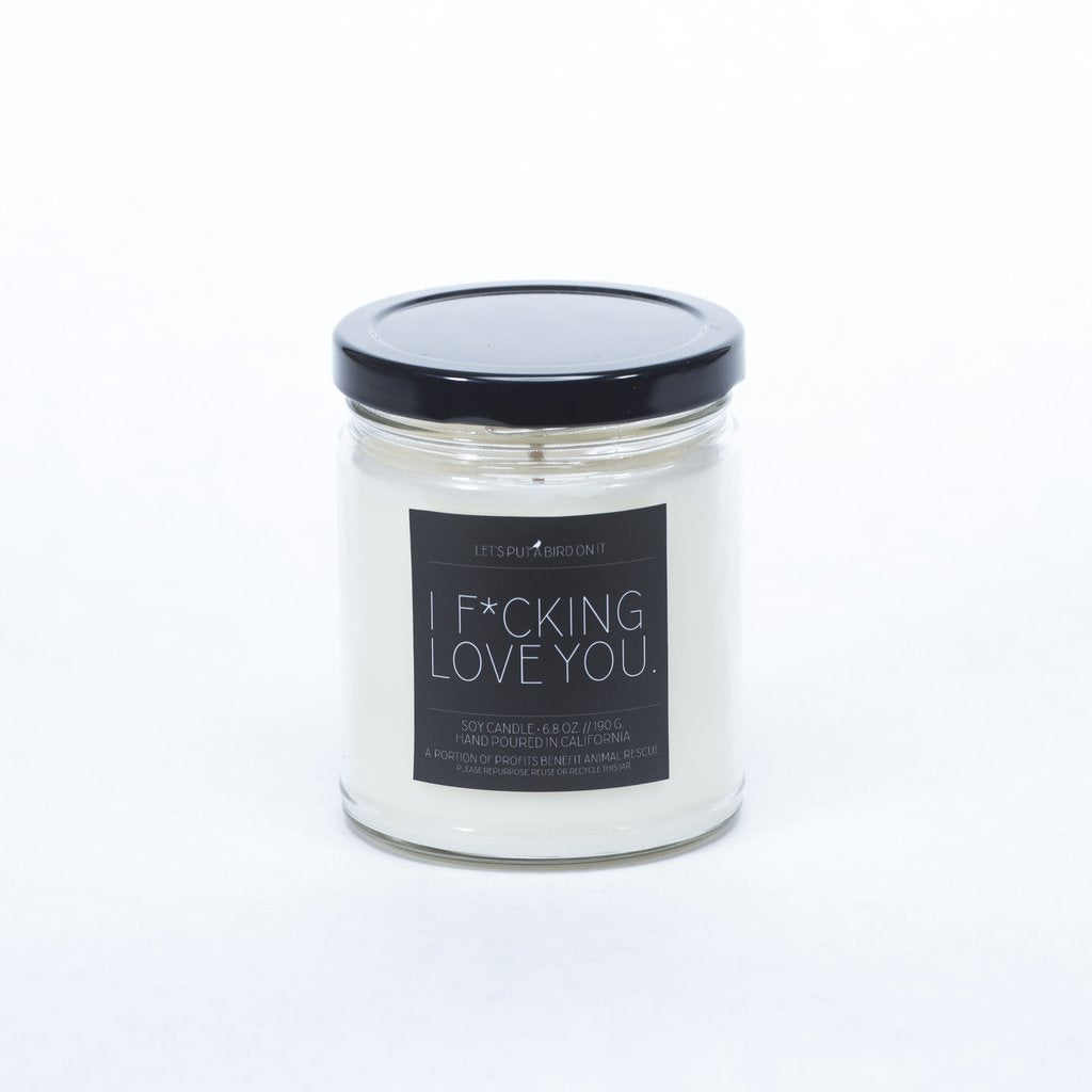I F*cking Love You candle - Jamison Rae Jewelry