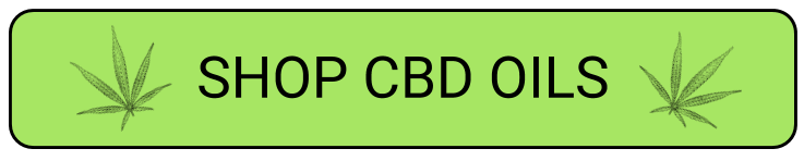 SHOP CBD OILS