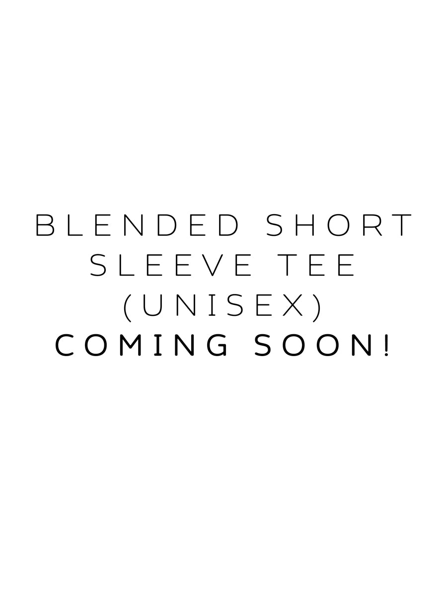 Blended SS Tee (Unisex) Coming Soon