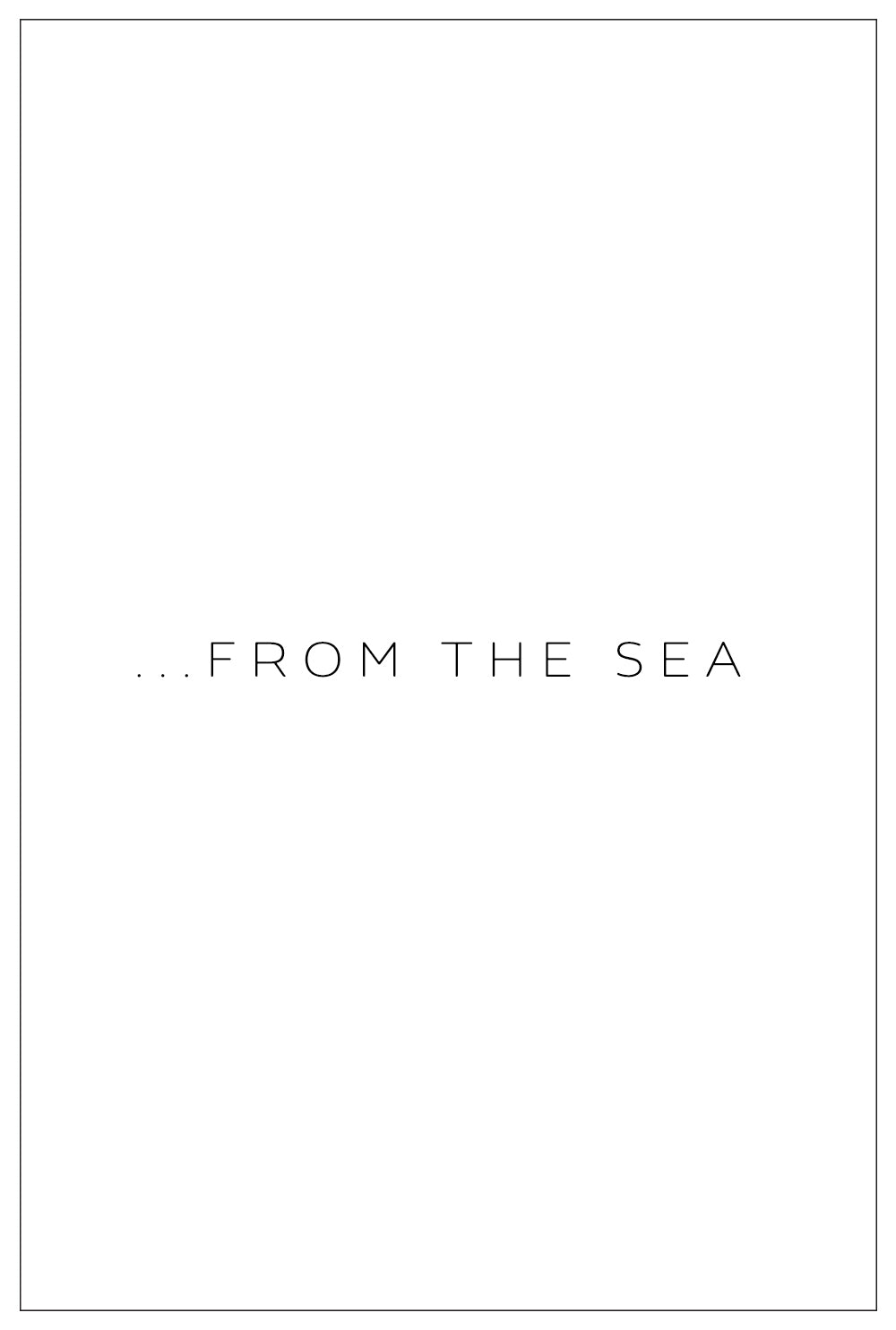 ...from the Sea