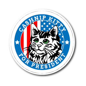 CASHnip Kitty for President Vinyl Sticker