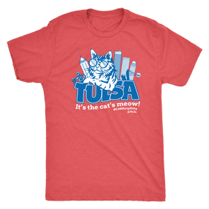 Tulsa - It's the Cat's Meow - Tri-blend Tee