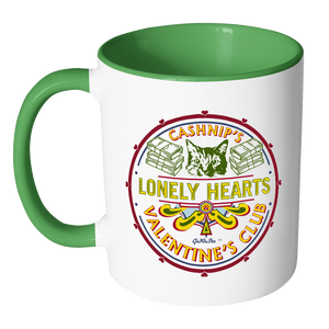 CASHnip's Lonely Hearts Valentine's Club Coffee Mug - Multiple color choices available