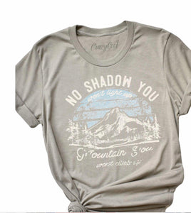 No Shadow You Won't Light Up T-Shirt