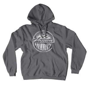 Passion is the Priority Hoodie