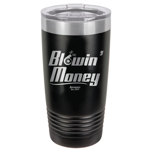 20oz Blowin Money Laser Engraved Tumbler
