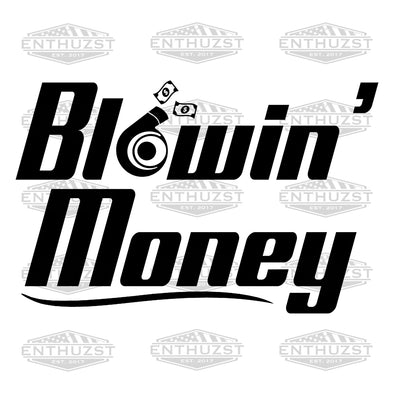 Blowin' Money - Decal
