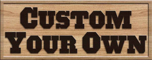 CUSTOM WOOD SIGN Design your own 3D Wooden Bar Sign - Woody Signs Co.