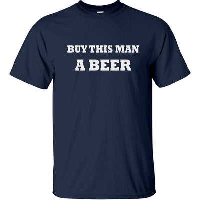 Buy This Man a Beer T-Shirt (Navy, Regular and Big Sizes)