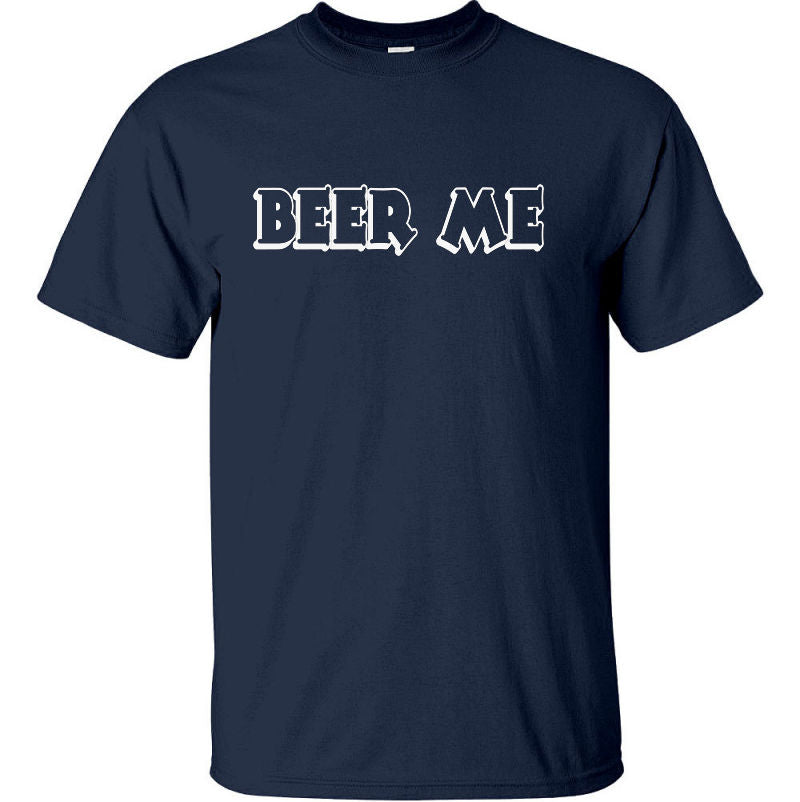 BEER ME T-Shirt (Navy Blue, Regular and Big Sizes)