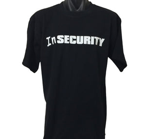 InSECURITY T-Shirt (Regular and Big Mens Sizes)