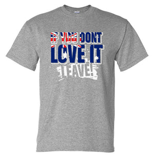 Love it or Leave Australian Flag T-Shirt (Marle Grey, Regular and Big Sizes)