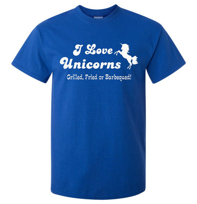 I Love Unicorns.. Grilled, Fried or BBQ T-Shirt (Royal Blue), Regular and Big Sizes)